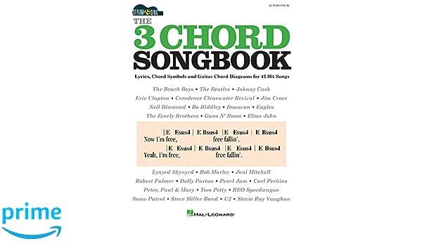 The 3 Chord Songbook Strum Sing Series Hal Leonard Corp