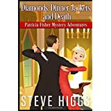 Diamonds, Dinner Jackets, and Death (Patricia Fisher Mystery Adventures)