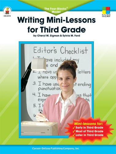 Writing Mini-Lessons for Third Grade: The Four-Blocks® Model -