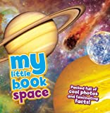 My Little Book of Space, Peter Grego, 1609926846