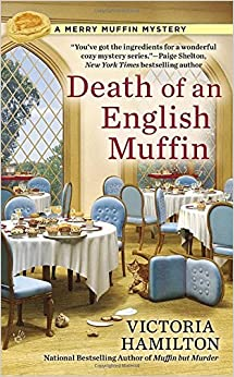 Book Death of an English Muffin: A Merry Muffin Mystery by Victoria Hamilton (2015-07-07)