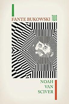 Fante Bukowski Volume 2