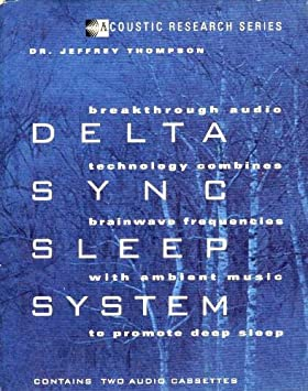 Dr Jeffrey Thompson - Delta Sync Sleep System - Amazon com Music