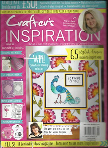 (CRAFTER'S INSPIRATION, THE ALL IN ONE CRAFT MAGAZINE ISSUE, 18 ALL FREE GIFTS ARE INCLUDED.)