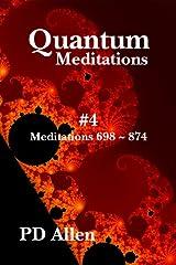 Quantum Meditations #4 Kindle Edition