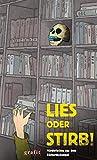 Lies oder stirb! Mörderisches aus dem Bücherdschungel