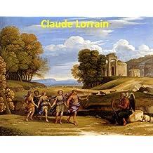 85 Color Paintings of Claude Lorrain (Gellée) - French Baroque Landscape Painter (c. 1600 - November 21, 1682)