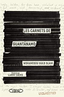 Les carnets de Guantanamo par Ould Slahi