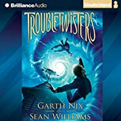 Troubletwisters | Garth Nix, Sean Williams