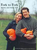 Fork to Fork, Monty Don and Sarah Don, 1850299927