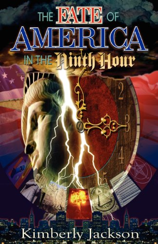 The Fate of America in the Ninth Hour