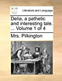Delia, a Pathetic and Interesting Tale, Pilkington, 1140671804