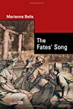 The Fates' Song, Marianne Belis, 1447763807