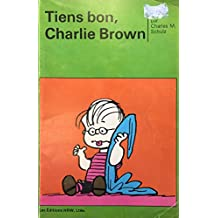 Tiens bon, Charlie Brown