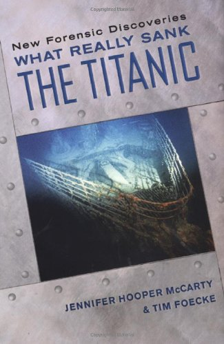 What Really Sank the Titanic: New Forensic Discoveries