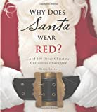 Why Does Santa Wear Red?, Meera Lester, 159869457X