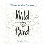 Wild Bird | Wendelin Van Draanen