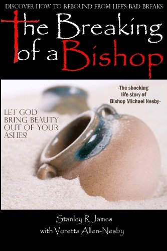 The Breaking of a Bishop