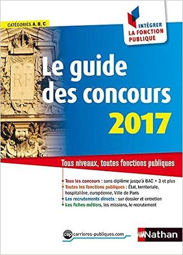 54332156aed Amazon.fr - Le guide des concours 2017 - Sylvie Grasser - Livres