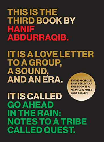 Image of Go Ahead in the Rain: Notes to A Tribe Called Quest (American Music)