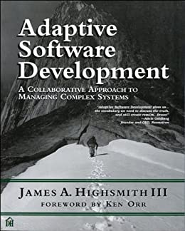 Adaptive Software Development: A Collaborative Approach to Managing Complex Systems (Dorset House eBooks) (English Edition) por [Highsmith III, James]