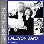 Halcyon Days | Steven Dietz