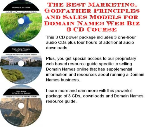 The Best Marketing, Godfather Principles and Sales Models for Domain Names Web Biz 3 CD Course (Best Domain Names For Sale)