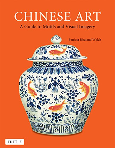 Chinese Art: A Guide to Motifs and Visual ()