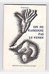 """On ne raisonne pas le venin (Collection """"Chemins profonds"""") (French Edition) Paperback"""
