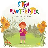 img - for Stan the Plant-Eater: A Trip to the Garden book / textbook / text book