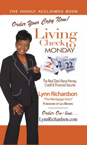 Living Check to Monday: The Real Deal About Money, Credit and Financial Security