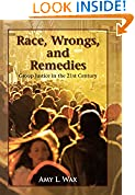 #8: Race, Wrongs, and Remedies: Group Justice in the 21st Century (Hoover Studies in Politics, Economics, and Society)