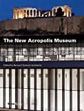 img - for The New Acropolis Museum book / textbook / text book