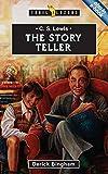C. S. Lewis - The Storyteller, Derick Bingham, 1857924878