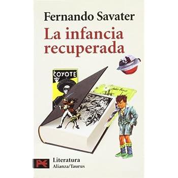 La infancia recuperada (El Libro De Bolsillo - Humanidades)