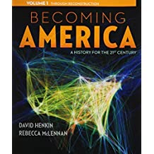 Becoming America, Volume I by Professor David Henkin (2014-01-09)