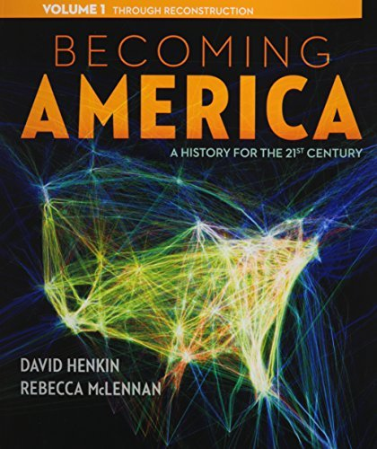 By David Henkin Becoming America, Volume I (1st First Edition) [Paperback] pdf