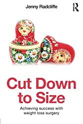 Cut Down to Size: Achieving success with weight loss surgery