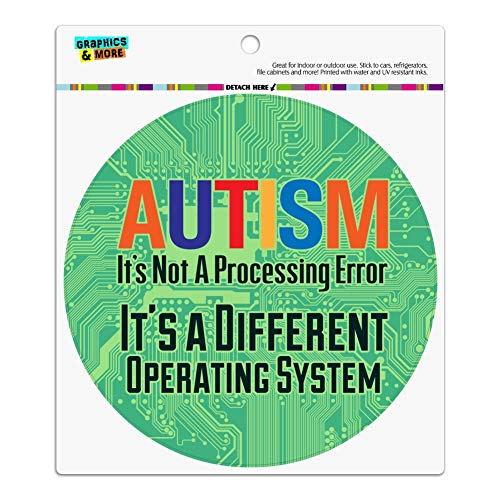 Graphics and More Autism Not a Processing Error Different Operating System Automotive Car Refrigerator Locker Vinyl Circle Magnet