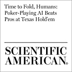 Time to Fold, Humans: Poker-Playing AI Beats Pros at Texas Hold'em | Catherine Caruso