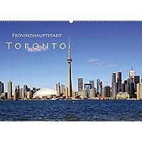 Provinzhauptstadt Toronto (Wandkalender 2019 DIN A2 quer): Stadt am Ontariosee (Monatskalender, 14 Seiten ) (CALVENDO Orte)