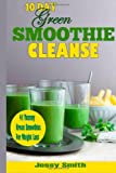 10-Day Green Smoothie Cleanse, Jessy Smith and green smoothie, 1499565194
