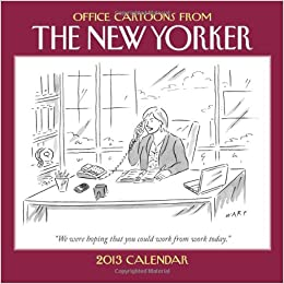 Cartoons from The New Yorker 2013 Mini Wall Calendar: Office Cartoons from The New Yorker
