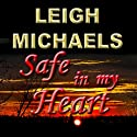 Safe in My Heart Audiobook by Leigh Michaels Narrated by Erin Novotny