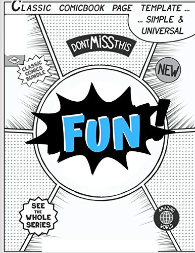 Pdf Graphic Novels FUN: blank comic book for Create Your Own Comics With This Comic Book Journal Notebook: Over 100 Pages Large Big 8.5' x 11' Cartoon / Comic Book With Lots of Templates (Blank Comic Books)