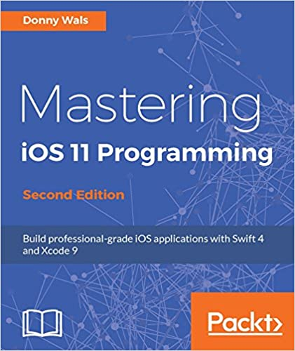 Amazon mastering ios 11 programming second edition build amazon mastering ios 11 programming second edition build professional grade ios applications with swift 4 and xcode 9 ebook donny wals kindle fandeluxe Gallery