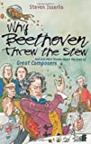 Why Beethoven Threw the Stew, Steven Isserlis, 0571206166