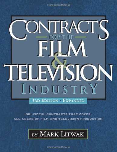 Contracts for the Film & Television Industry, 3rd Edition -