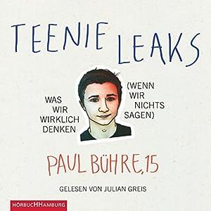 Teenie-Leaks Hörbuch