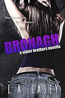 BRONAGH (Slater Brothers) by [Casey, L.A.]